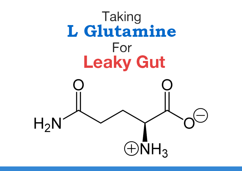 benefits of l glutamine before bed l glutamine for leaky gut not to be taken lightly 26944 | l glutamine featured new