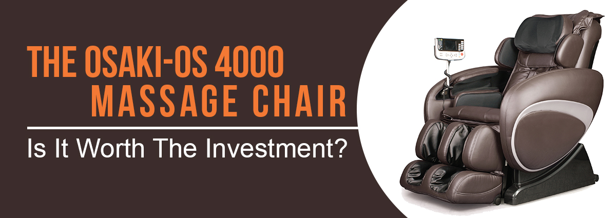 Osaki Os 4000 Massage Chair Review Is It Worth Your Money