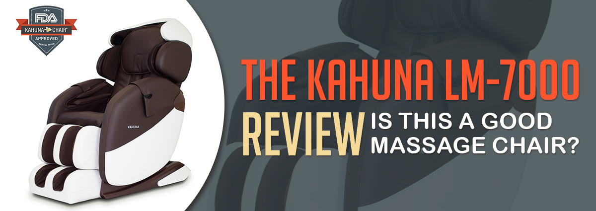 The Kahuna Lm 7000 Massage Chair Review